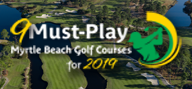 Thumbnail for: 9 Must Play Golf Courses for 2019!